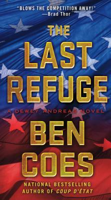 The Last Refuge: A Dewey Andreas Novel, Coes, Ben