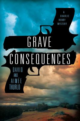 Image for Grave Consequences: A Charlie Henry Mystery