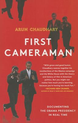 Image for FIRST CAMERAMAN: Documenting the Obama Presidency