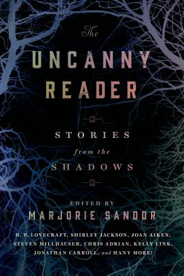 Image for The Uncanny Reader: Stories from the Shadows