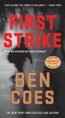 First Strike: A Thriller (A Dewey Andreas Novel), Ben Coes