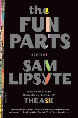 The Fun Parts: Stories, Lipsyte, Sam