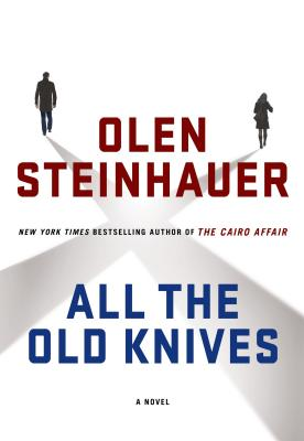Image for All The Old Knives  **SIGNED & DATED, 1st Edition /1st Printing + Photos**