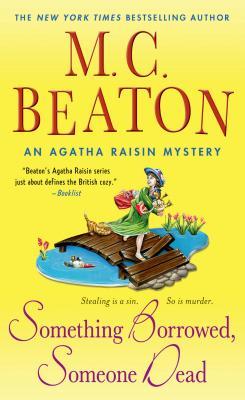 Image for Something Borrowed, Someone Dead: An Agatha Raisin Mystery (Agatha Raisin Mysteries)