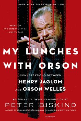 Image for My Lunches with Orson: Conversations between Henry Jaglom and Orson Welles