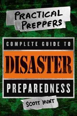 Image for PRACTICAL PREPPERS COMPLETE GUIDE TO