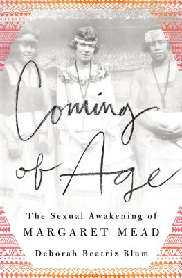 Image for Coming of Age: The Sexual Awakening of Margaret Mead