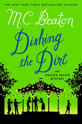 Image for Dishing the Dirt: An Agatha Raisin Mystery (Agatha Raisin Mysteries)