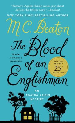Image for The Blood of an Englishman: An Agatha Raisin Mystery (Agatha Raisin Mysteries)