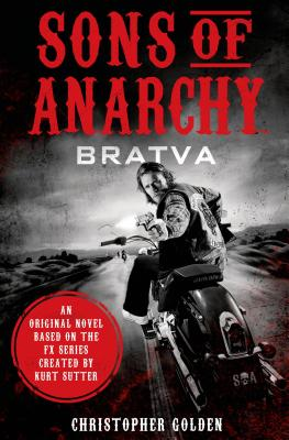 Image for SONS OF ANARCHY - BRATVA