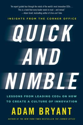 Image for QUICK AND NIMBLE : LESSONS FROM LEADING