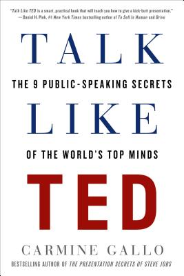 Image for Talk Like TED: The 9 Public-Speaking Secrets of the World's Top Minds