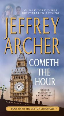 Cometh the Hour (The Clifton Chronicles), Jeffrey Archer