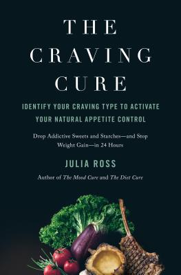 Image for The Craving Cure: Identify Your Craving Type to Activate Your Natural Appetite Control