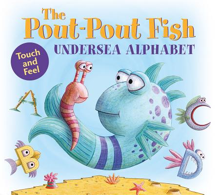 Image for The Pout-Pout Fish Undersea Alphabet: Touch and Feel (A Pout-Pout Fish Novelty)
