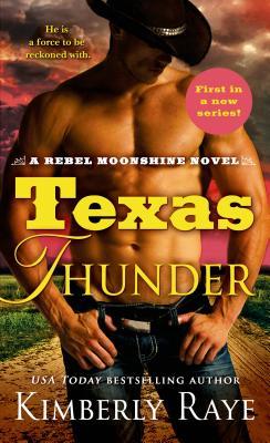 Image for Texas Thunder: A Rebel Moonshine Novel