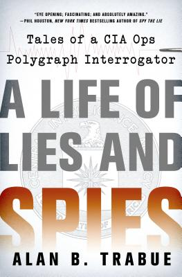 Image for LIFE OF LIES AND SPIES : TALES OF A CIA