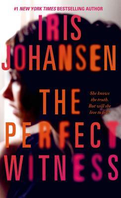 The Perfect Witness: A Novel, Johansen, Iris