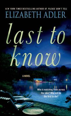 Last to Know, Elizabeth Adler