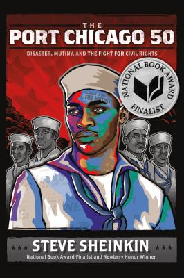 Image for The Port Chicago 50: Disaster, Mutiny, and the Fight for Civil Rights