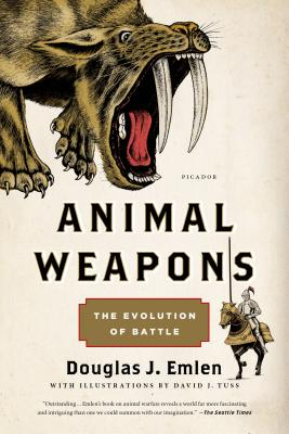 Image for Animal Weapons: The Evolution of Battle