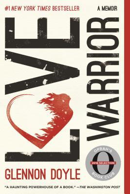 Image for Love Warrior: A Memoir