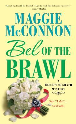 Image for Bel of the Brawl: A Belfast McGrath Mystery (Bel McGrath Mysteries)