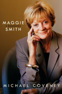 Image for Maggie Smith A Biography