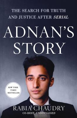 Image for Adnan's Story: The Search for Truth and Justice After Serial
