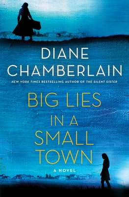Image for Big Lies in a Small Town: A Novel