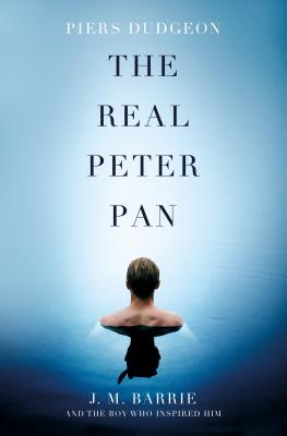 Image for The Real Peter Pan: J. M. Barrie and the Boy Who Inspired Him
