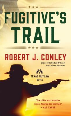 Image for Fugitive's Trail: A Texas Outlaw Novel (Texas Outlaws Series)