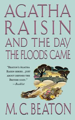 Image for Agatha Raisin and the Day the Floods Came: An Agatha Raisin Mystery (Agatha Raisin Mysteries)
