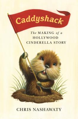 Image for Caddyshack: The Making of a Hollywood Cinderella Story