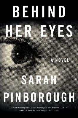 Image for Behind Her Eyes **SIGNED 1st Edition /1st Printing + Photo**