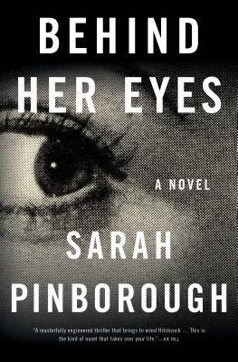 Behind Her Eyes: A Novel, Sarah Pinborough