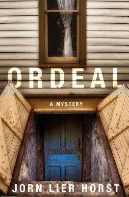 Ordeal: A William Wisting Mystery, Horst, Jorn Lier