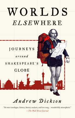 Image for Worlds Elsewhere: Journeys Around Shakespeare's Globe