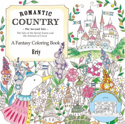 Image for Romantic Country: The Second Tale: A Fantasy Coloring Book