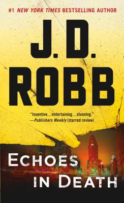 """Image for """"Echoes in Death: An Eve Dallas Novel (In Death, Book 44)"""""""