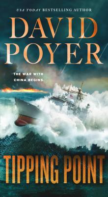 Image for Tipping Point: The War with China - The First Salvo (Dan Lenson Novels)
