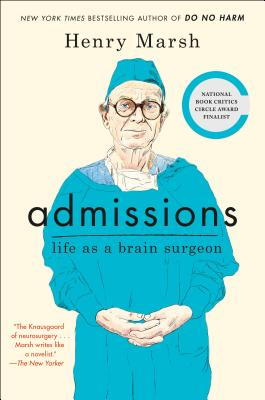 Image for Admissions: Life as a Brain Surgeon
