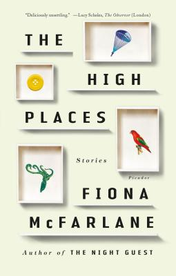 The High Places: Stories, McFarlane, Fiona