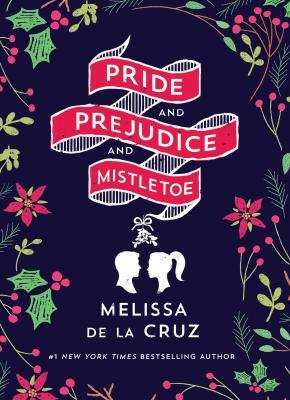 Image for Pride and Prejudice and Mistletoe