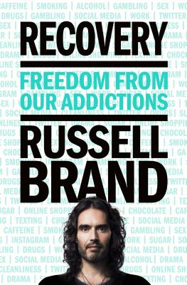 Image for Recovery: Freedom from Our Addictions