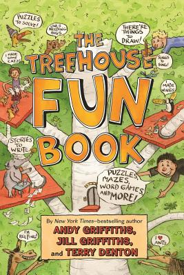 The Treehouse Fun Book (The Treehouse Books), Andy Griffiths, Jill Griffiths