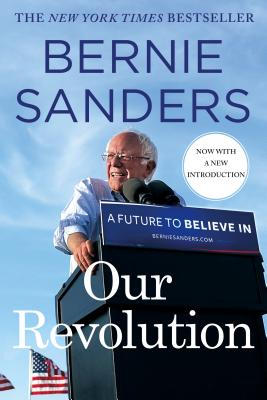 Image for Our Revolution: A Future to Believe In