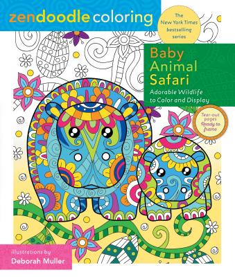 Image for Zendoodle Coloring: Baby Animal Safari: Adorable Wildlife to Color and Display