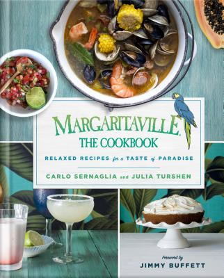 Image for Margaritaville: The Cookbook: Relaxed Recipes For a Taste of Paradise