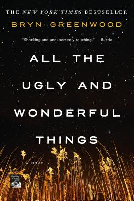 Image for All the Ugly and Wonderful Things: A Novel